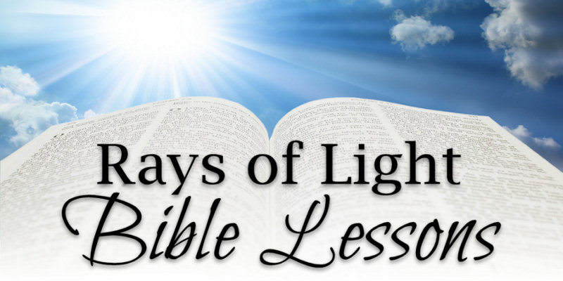 Rays of Light Bible Lessons by Keith Holder